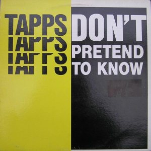 Tapps_Don't_Pretend_To_Know