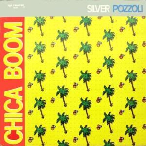 silver_pozzoli_chica_boom