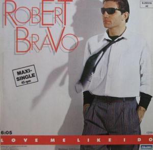 robert_bravo-love_me_like_i_do
