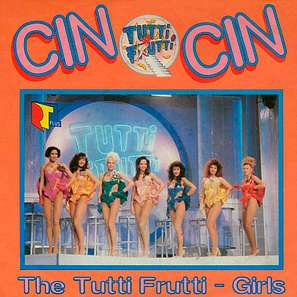 Tutti Frutty Girls Cin Cin